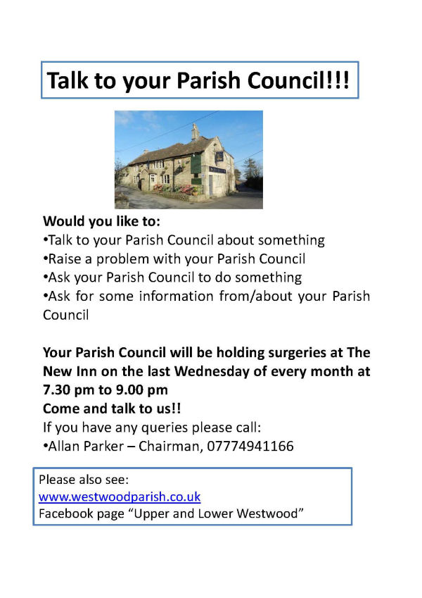 talk to the parish council about something? There is an opportunity to talk to a councillor as every last wednesday one will be present at the New Inn from 7:30pm to 9:00pm. 